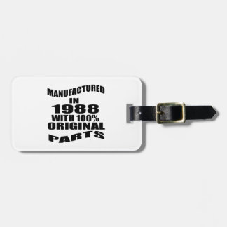 Manufactured  In 1988 With 100 % Original Parts Bag Tag