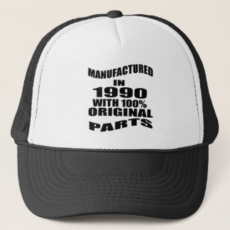 Manufactured  In 1990 With 100 % Original Parts Trucker Hat