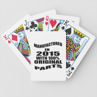 Manufactured  In 2015 With 100 % Original Parts Bicycle Playing Cards