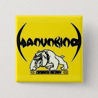MANUNKIND CRONEDOG RECORDS BUTTON