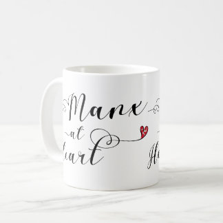 Manx At Heart Mug, Isle of Man Coffee Mug