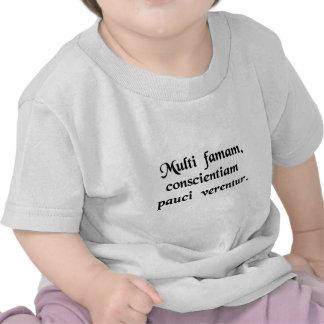 Many fear their reputation few their conscience t-shirt