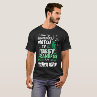 Many Grandpas Watch TV Best Play French Horn Shirt