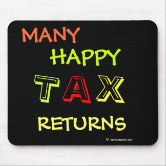 Many Happy Tax Returns Fun Tax Preparer Mousepad