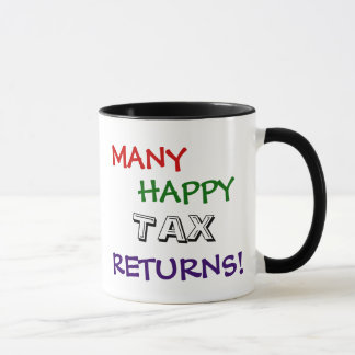 Many Happy Tax Returns Special Tax Mug