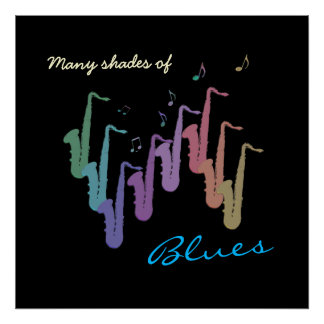 Many Shades of Blues ~ Saxophone Poster