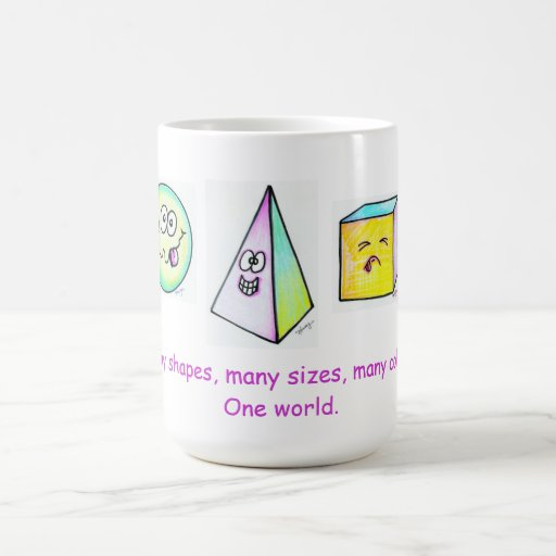 Many Shapes, Many Colors One World Mugs