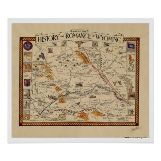Map of the History and Romance of Wyoming Poster