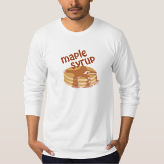 Maple Syrup Whaa? T-Shirt