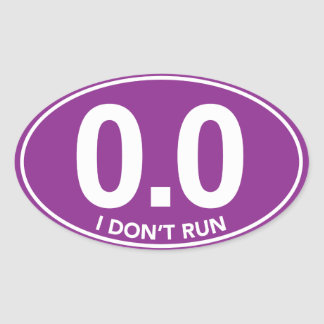 Marathon 0.0 I Don't Run Oval Sticker (Purple)