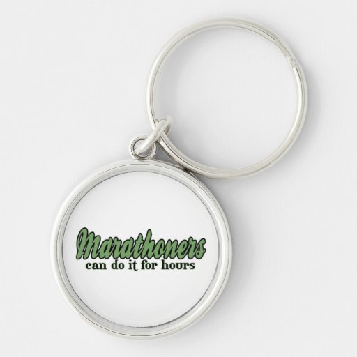 Marathoners Can Do It for Hours Keychain