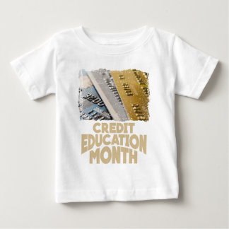 March - Credit Education Month - Appreciation Day Baby T-Shirt