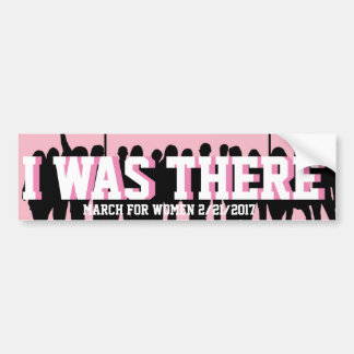 March for Women's Equality, I Was There Bumper Sticker