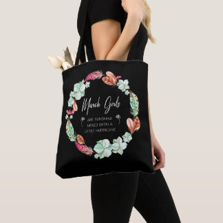 March Girls Are Sunshine, Flowers Birthday Gift Ho Tote Bag