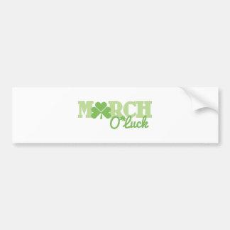 March O Luck Bumper Sticker