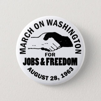 March on Washington 6 Cm Round Badge