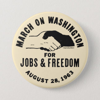 March On Washington 7.5 Cm Round Badge