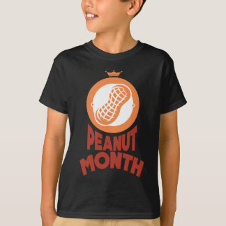March - Peanut month - Appreciation Day T-Shirt