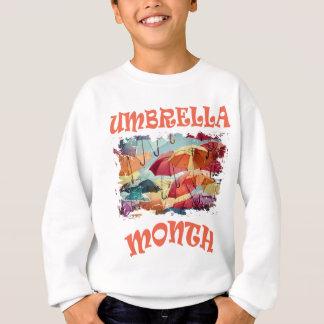 March - Umbrella Month - Appreciation Day Sweatshirt