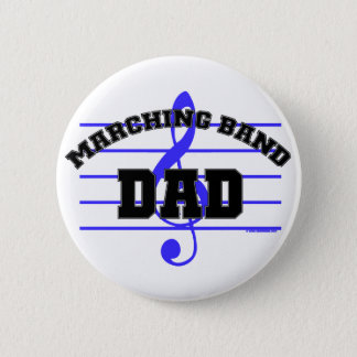 Marching Band Dad 6 Cm Round Badge