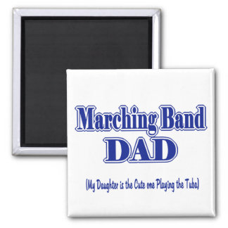 Marching Band Dad/ Tuba Square Magnet