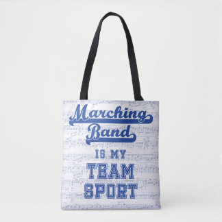 Marching Band Is My Team Sport Bag