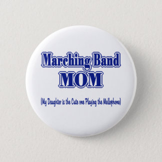 Marching Band Mom/ Mellophone 6 Cm Round Badge
