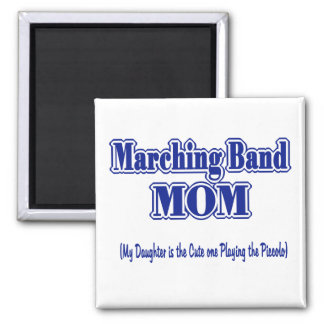 Marching Band Mom/ Piccolo Fridge Magnet