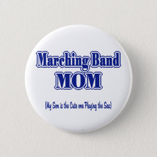 Marching Band Mom/ Saxophone 6 Cm Round Badge