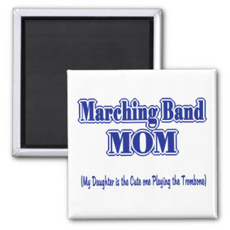 Marching Band Mom/ Trombone Square Magnet