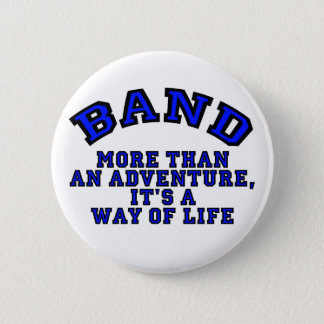 Marching Band: More Than An Adventure... 6 Cm Round Badge