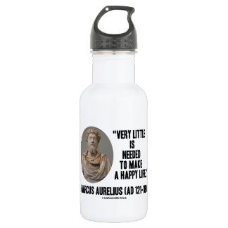 Marcus Aurelius Little Is Needed Make Happy Life 532 Ml Water Bottle