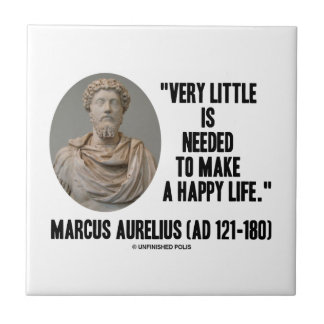 Marcus Aurelius Little Is Needed Make Happy Life Small Square Tile