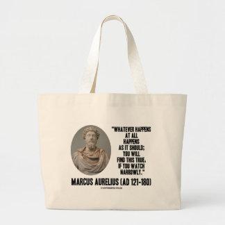 Marcus Aurelius Whatever Happens At All Happens Tote Bags