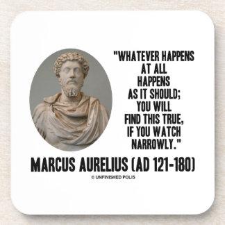 Marcus Aurelius Whatever Happens At All Happens Drink Coaster