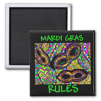 MARDI GRAS RULES MAGNET