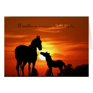 """Mare and foal """"A mother is someone to look up to."""" Card"""