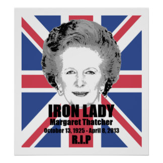 Margaret Thatcher Iron Lady R.I.P poster