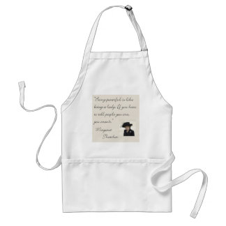 "Margaret Thatcher Quote ""Being powerful..."" Standard Apron"