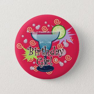 Margarita Birthday Girl 6 Cm Round Badge