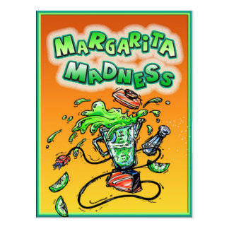 Margarita Madness for Cinco de Mayo Postcard