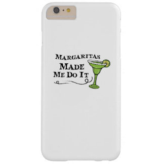 Margaritas Made Me Do It  Funny Drinking Gift Barely There iPhone 6 Plus Case