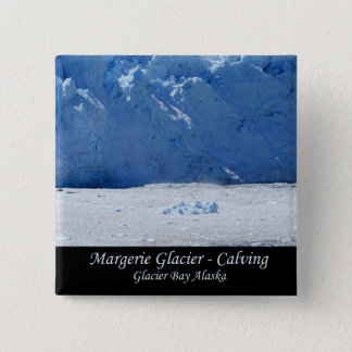 Margerie Glacier Calving/Glacier Bay Alaska 15 Cm Square Badge