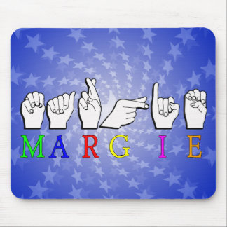 MARGIE NAME SIGN ASL FINGERSPELLED MOUSE PAD