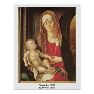 Maria And Child By Albrecht Durer Poster