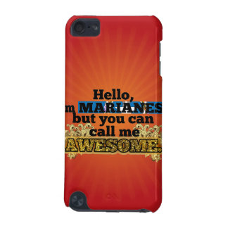 Marianese, but call me Awesome iPod Touch (5th Generation) Cover