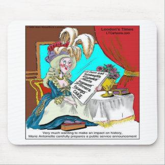 Marie Antoinette Public Service Announcement Funny Mouse Pad