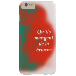 Marie Antoinette's-Let them eat cake Barely There iPhone 6 Plus Case