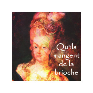 Marie Antoinette's-Let them eat cake Canvas Print