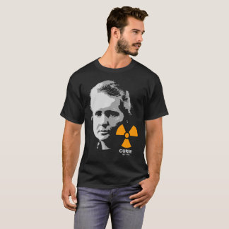 Marie Curie | Physics / Radiation / Science Shirt
